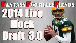 2014 Fantasy Football Live Mock Draft 3.0| #FF Fiends
