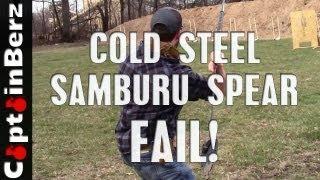 Cold Steel Samburu Spear FAIL!