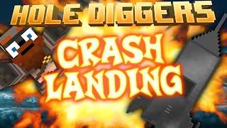 Minecraft Crash Landing Hole Diggers 33
