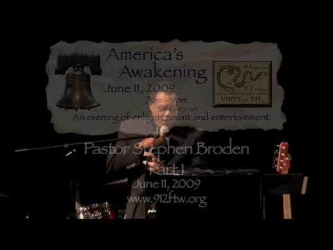 912 Project Fort Worth - America's Awakening - Pastor Stephen Broden - Part 1