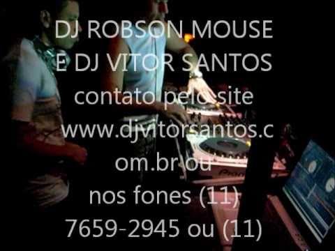 DJ ROBSON MOUSE E DJ VITOR SANTOS AGITANDO A DANGER CLUB