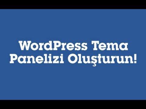 Wordpress Tema Yönetici Paneli