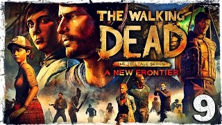 The Walking Dead: A New Frontier. #9: Меж двух огней.