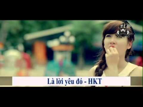 La loi yeu do - Nhom HKT[Official]