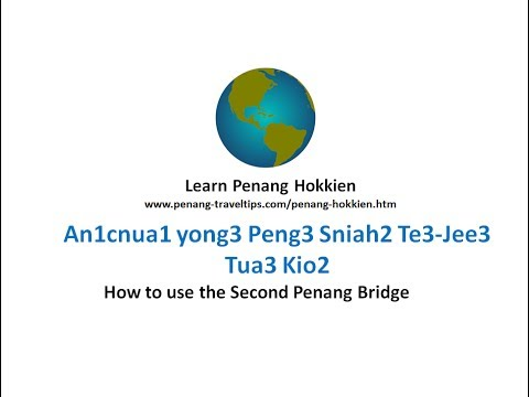 How to use the Second Penang Bridge (Penang Hokkien)