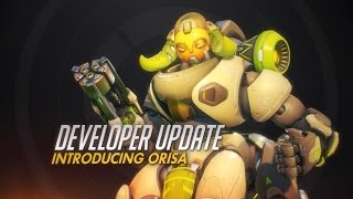 Overwatch - Developer Update: Bemutatkozik Orisa