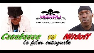Canabasse VS Nitdoff | Le film