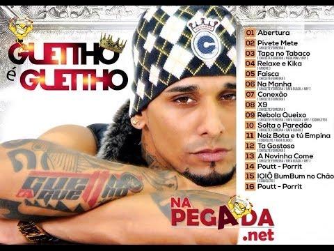 GUETTHO É GUETTHO - PIVETE METE - VERÃO 2014 - CD ESTÚDIO COMPLETO