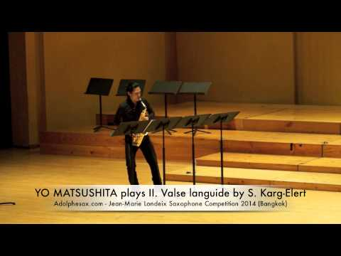 YO MATSUSHITA plays II Valse languide by S Karg Elert
