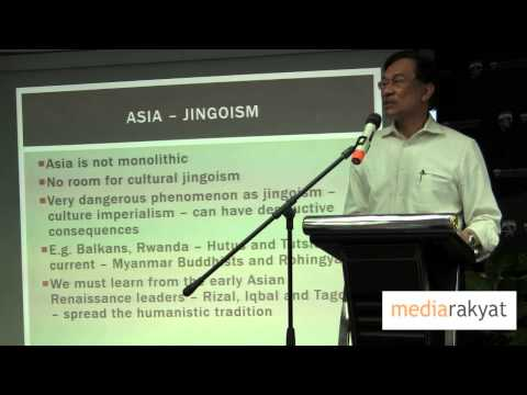 Anwar Ibrahim: Kebangkitan Asia  & Dialog Peradaban (Asia Rising & Civilizational Dialogue)