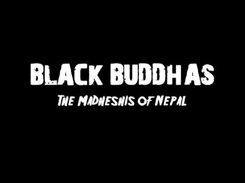 Black Buddhas - The Madheshis of Nepal (Part 1)