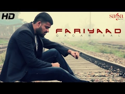 Gagan Bal - New Official Punjabi Full Song - Fariyaad - Latest Punjabi Song