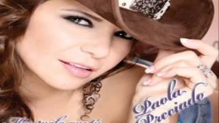 Paola Preciado - Contigo Paola Preciado