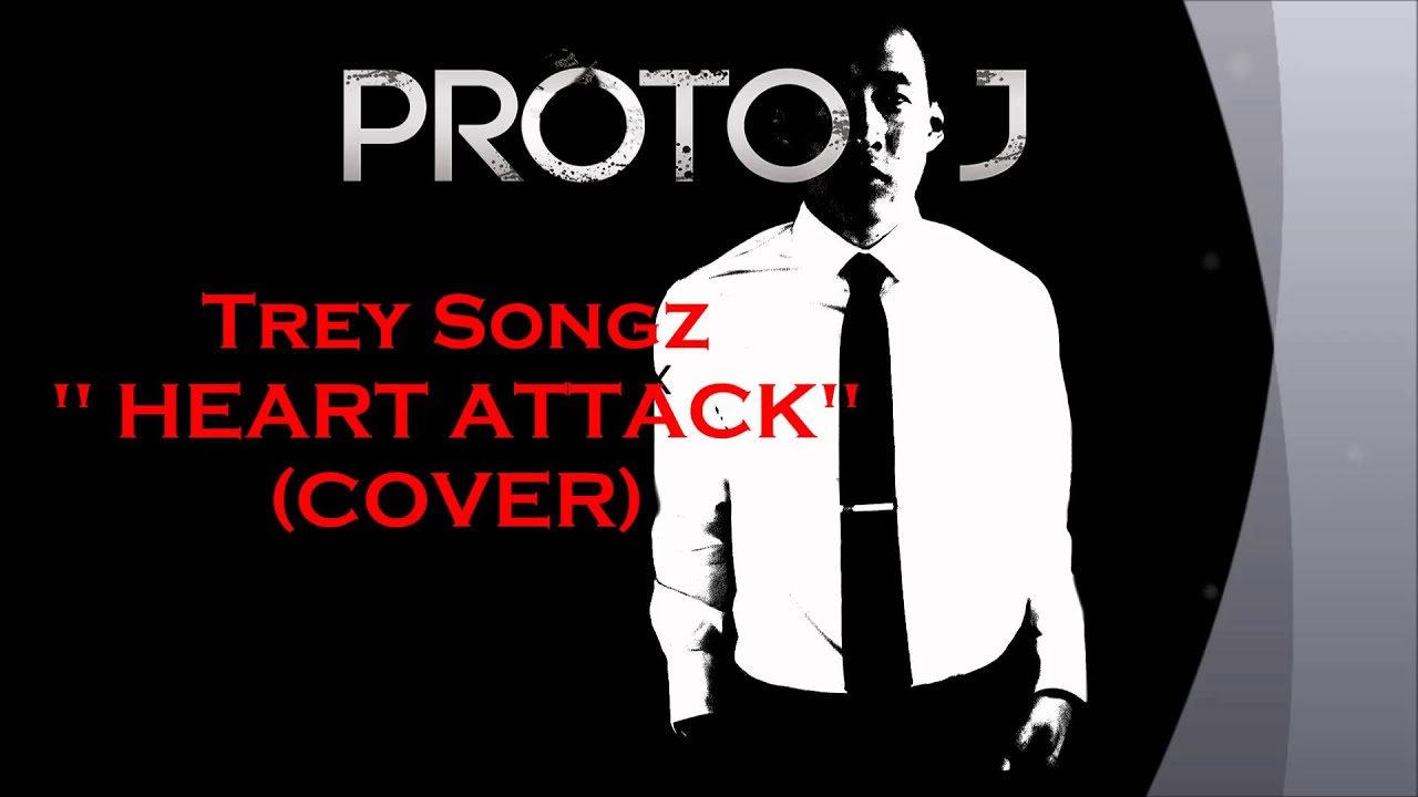 """Heart Attack"" Trey Songz Cover - Proto-J - YouTube"