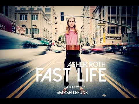 Asher Roth - Fast Life