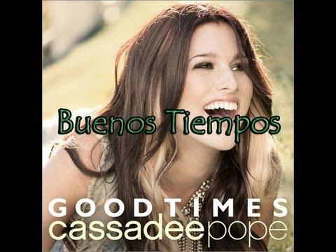 Good Times - Cassadee Pope (Subtitulado al Español)