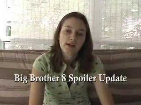Big Brother 8 Spoiler Update August 9th, 2007