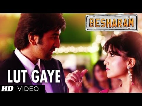 Lut Gaye (Tere Mohalle) Song Besharam | Ranbir Kapoor, Pallavi Sharda | Latest Bollywood Movie 2013