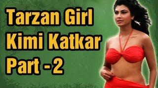 Hot Kimmi Katkar Songs Part 2 Tarzan Girl Kimi Katkar