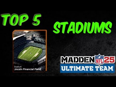 MUT 25 - Top 5 Stadiums - Madden 25 Ultimate Team - YouTube
