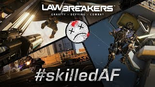LawBreakers - 'Skilled AF' Trailer