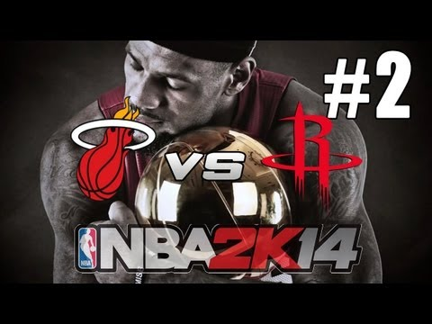 NBA 2K14: LeBron Path To Greatness / Heat Dynasty - MIA Vs HOU
