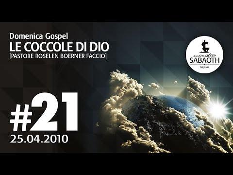 Domenica Gospel - 25 Aprile 2010 - Le Coccole di Dio - Pastore Roselen Faccio