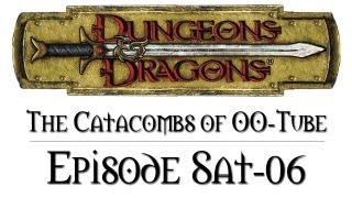 D&D Next - The Catacombs of Oo-Tube - Saturday #6