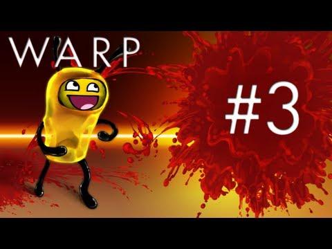 Warp #3 - wiązki dezintegrujące i więcej flaków