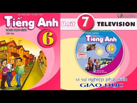 Tiếng Anh Lớp 6: Unit 7 TELEVISION
