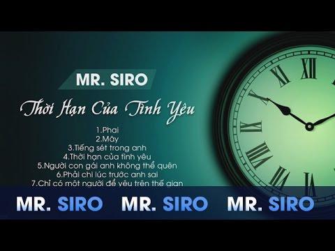 Mr Siro - Thời Hạn Của Tình Yêu - The Best of Mr Siro