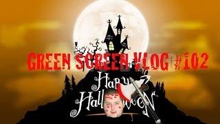 Green Screen Vlog #102 - SPOOKY HALLOWEEN EDITION!!!