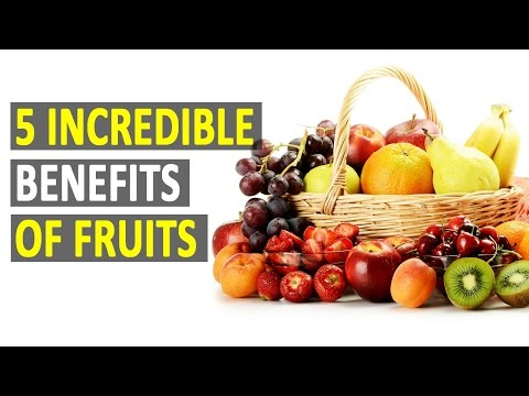 5 Incredible Benefits Of Fruits - Health Sutra - Best Health Tips