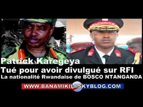 L'ex-chef des renseignements Karegeya tué pour avoir divulgué la nationalité de Bosco Ntanganda