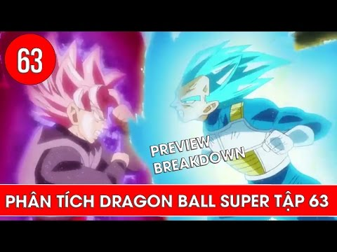 Phân tích Dragon Ball Super tập 63 : Trận chiến của Vegeta - Preview Breakdown