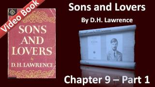 Chapter 09-1 - Sons and Lovers by D. H. Lawrence view on youtube.com tube online.