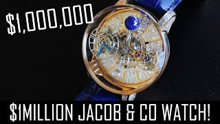 The $1million Jacob & Co Astronomia watch!