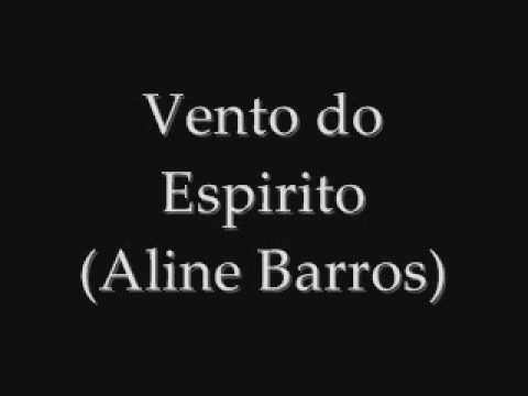 Aline Barros - Vento do espirito
