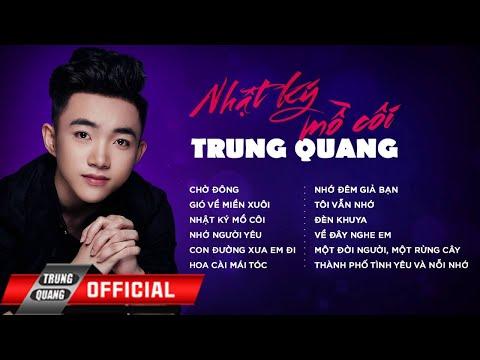 Album Vol 1 Nhật Ký Mồ Côi – Trung Quang