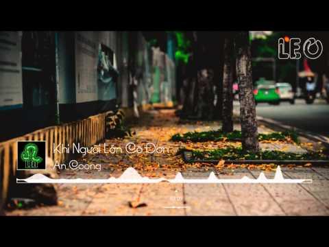 [Visualizer] Khi Người Lớn Cô Đơn - Phạm Hồng Phước - An Coong Piano Cover Beat