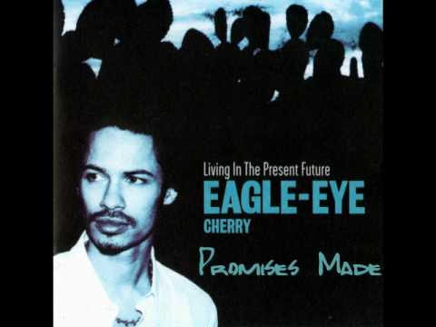 Eagle-Eye Cherry - Promises Made