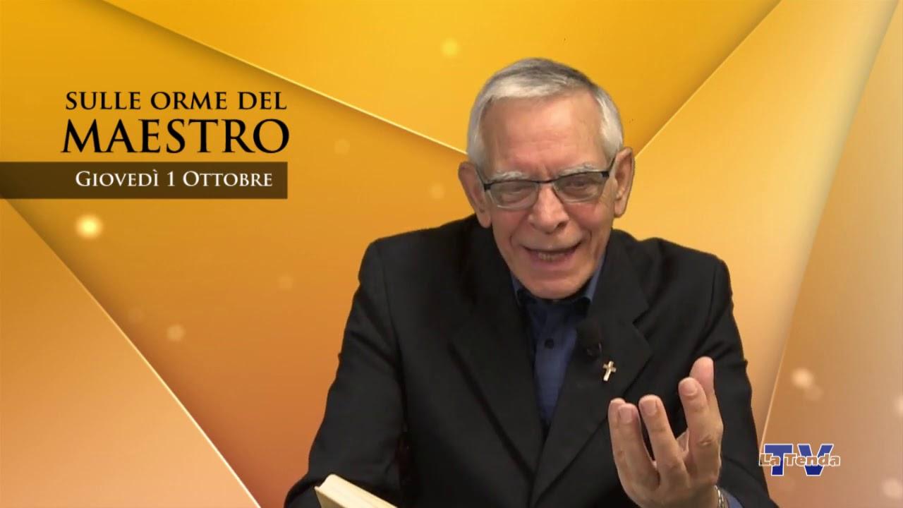Sulle orme del Maestro - Giovedì 1 ottobre