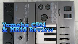 Yamaha CS01 and MR10 - Analog single oscillator keyboard and drum machine