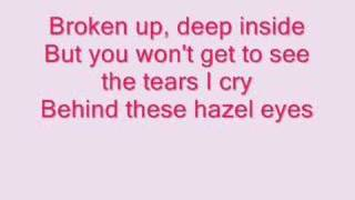 Kelly Clarkson- Behind These Hazel Eyes (lyrics)