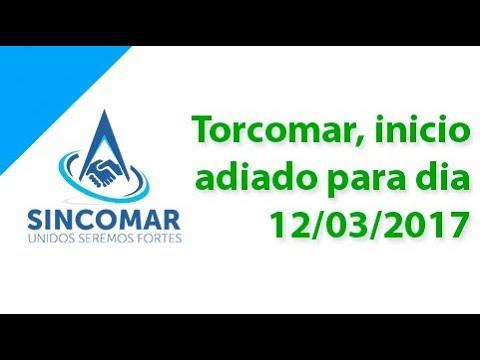 Torcomar, inicio adiado para dia 12/03/2017