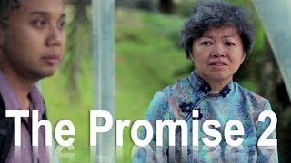 The Promise A Chinese New Year Story (Part 2 2014