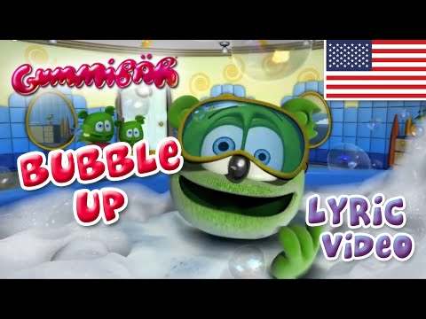 The Gummy Bear - Bubble Up