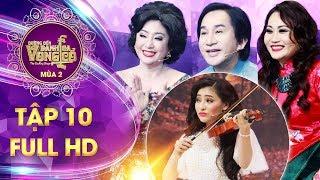 Đường đến danh ca vọng cổ 2 tập 10 full: 3 HLV thích thú vì hit Hương Tràm,Tuấn Hưng được trình diễn