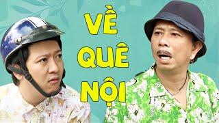 Trường Giang ft. Bảo Chung ft. ... - Hài kịch VỀ QUÊ NỘI (Full HD)
