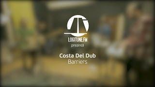 Costa Del Dub - Barriers